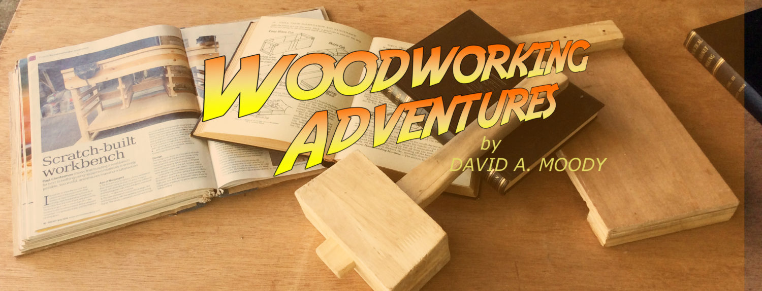 Woodworking Adventures | by David A. Moody